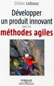 """Livre """"Développer un produit innovant avec les méthodes agiles"""" édité par Eyrolles"""