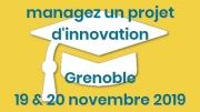 formation managez un projet d'innovation - Grenoble - Novembre 2019